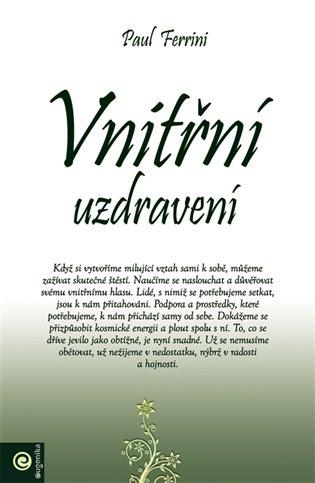 Vnitřní uzdravení - Paul Ferrini   Booksquad.ink