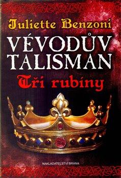 Obálka titulu Vévodův talisman - Tři rubíny