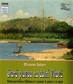 Obálka titulu Stará plavba na dolní Vltavě