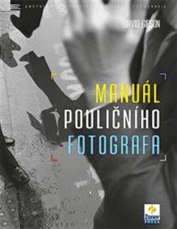 Obálka titulu Manuál pouličního fotografa