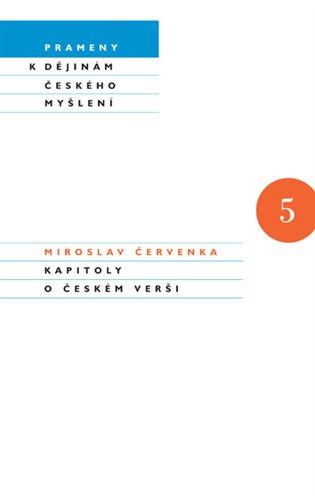 Kapitoly o českém verši - Miroslav Červenka   Replicamaglie.com