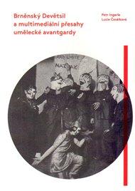 Brněnský Devětsil a multimediální přesahy umělecké avantgardy