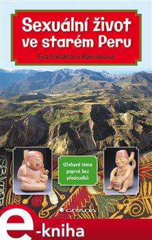 Obálka titulu Sexuální život ve starém Peru