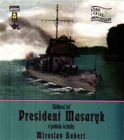 Obálka titulu Hlídková loď President Masaryk