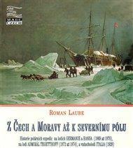 Z Čech a Moravy až k severnímu pólu