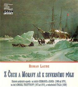 Obálka titulu Z Čech a Moravy až k severnímu pólu