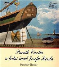 Parník Civetta a lodní šroub Josefa Ressla