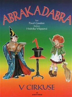 Obálka titulu Abrak a Dabra v cirkuse