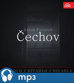 Obálka titulu Divadlo, divadlo, divadlo - Čechov