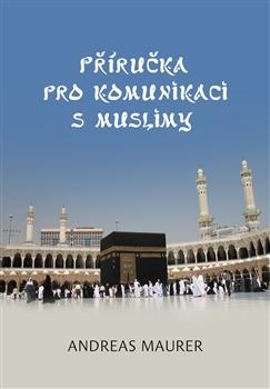 Obálka titulu Příručka pro komunikaci s muslimy