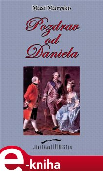 Obálka titulu Pozdrav od Daniela