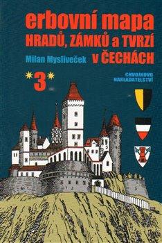 Obálka titulu Erbovní mapa hradů, zámků a tvrzí v Čechách 3