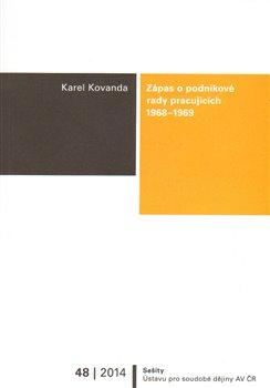 Zápas o podnikové rady pracujících, 1968–1969