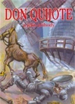 Obálka titulu Don Quijote a jeho příběhy