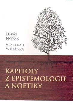 Obálka titulu Kapitoly z epistemologie a noetiky