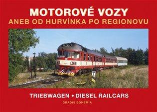Motorové vozy aneb od Hurvínka po Regionovu - - | Booksquad.ink