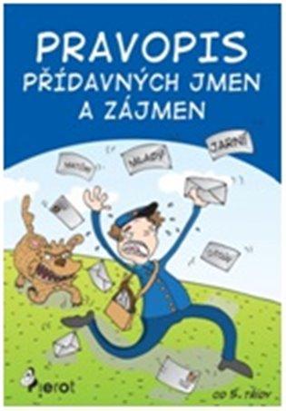 Pravopis přídavných jmen a zájmen - Petr Šulc   Replicamaglie.com