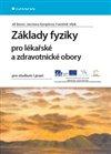 Obálka knihy Základy fyziky pro lékařské a zdravotnické obory
