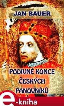 Obálka titulu Podivné konce českých panovníků