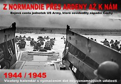 Obálka titulu Kalendář - Z Normandie přes Ardeny až k nám 1944/1945