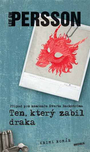 Ten, který zabil draka - Leif GW Persson | Booksquad.ink