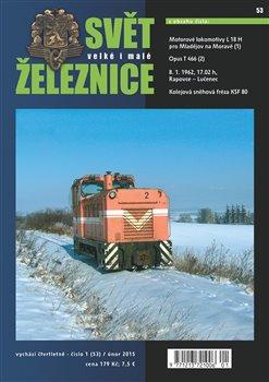 Obálka titulu Svět železnice 53 / únor 2015