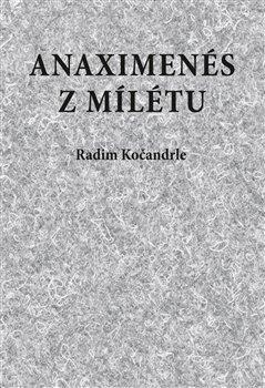 Obálka titulu Anaximenés z Mílétu