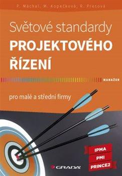 Obálka titulu Světové standardy projektového řízení