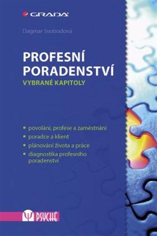 Profesní poradenství:Vybrané kapitoly - Dagmar Svobodová | Replicamaglie.com