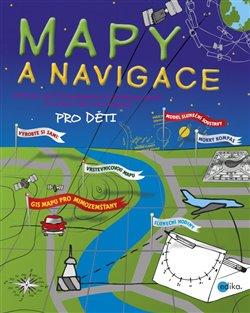 Obálka titulu Mapy a navigace