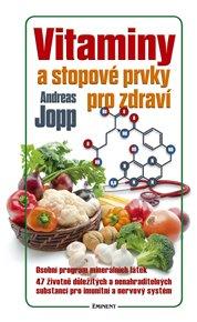 Vitaminy a stopové prvky pro zdraví
