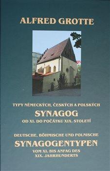 Obálka titulu Typy německých, českých a polských synagog od XI. do počátku XIX. století