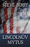 Obálka knihy Lincolnův mýtus