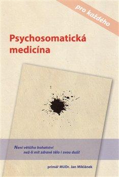 Obálka titulu Psychosomatická medicína pro každého