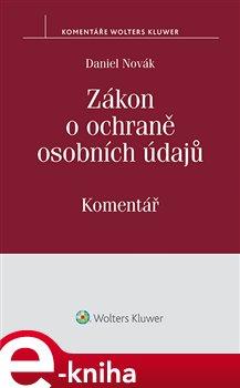 Obálka titulu Zákon o ochraně osobních údajů a předpisy související (č. 101/2000 Sb.) - Komentář