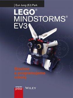 Lego Mindstorms EV3. Stavíme a programujeme roboty - Eun Jung Park
