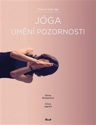 Jóga – umění pozornosti