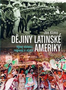 Obálka titulu Dějiny Latinské Ameriky