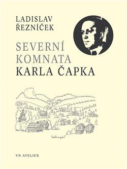 Obálka titulu Severní komnata Karla Čapka