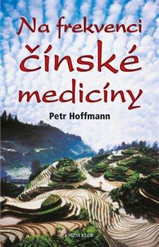Obálka titulu Na frekvenci čínské medicíny