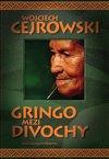 GRINGO MEZI DIVOCHY