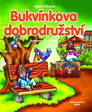Bukvínkova dobrodružství - Helena Šťastná | Booksquad.ink