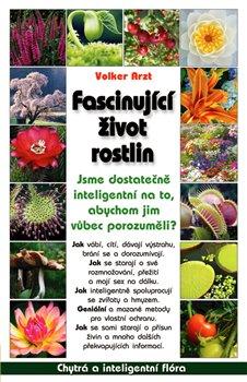 Obálka titulu Fascinující život rostlin