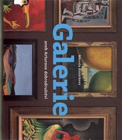 Obálka titulu Galerie aneb Arturovo dobrodružství