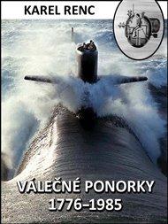 Válečné ponorky 1776-1985