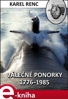 Obálka titulu Válečné ponorky 1776-1985