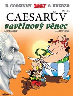 Obálka titulu Asterix (08.) a Caesarův vavřínový věnec