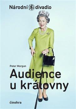 Obálka titulu Audience u královny