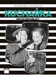 Obálka knihy Kuchařka první republiky