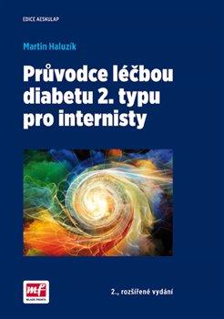 Obálka titulu Průvodce léčbou diabetu 2. typu pro internisty